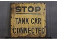 VINTAGE STOP TANK CAR CONNECTED SIGN